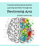 Social Emotional Learning through The Performing Arts
