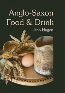 Anglo Saxon Food and Drink