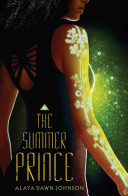 The Summer Prince Alaya Dawn Johnson Cover