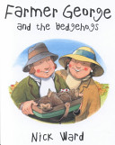 Farmer George and the Hedgehogs