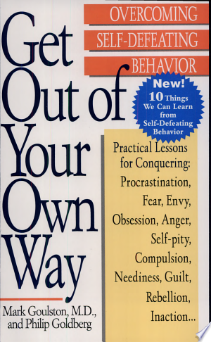 Download Get Out of Your Own Way Free Books - Dlebooks.net