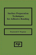 Surface Preparation Techniques For Adhesive Bonding Book PDF