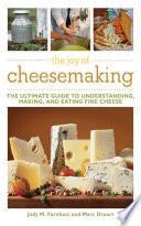 The Joy of Cheesemaking