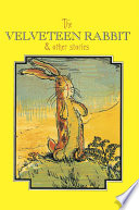 Read Online The Velveteen Rabbit Complete Text For Free