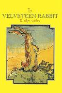 The Velveteen Rabbit Complete Text Book