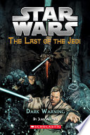 Star Wars®: The Last of the Jedi #2: Dark Warning