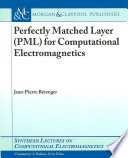 Perfectly Matched Layer Pml For Computational Electromagnetics Book PDF