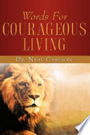 Words for Courageous Living Book