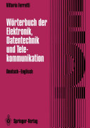 Wörterbuch der Elektronik, Datentechnik und Telekommunikation / Dictionary of Electronics, Computing and Telecommunications