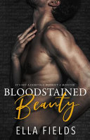 Bloodstained Beauty