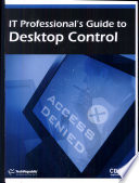 IT Professional S Guide To Desktop Control