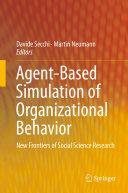 Agent Based Simulation of Organizational Behavior