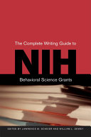 The Complete Writing Guide to NIH Behavioral Science Grants