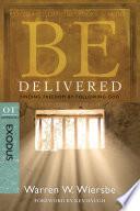 Be Delivered Exodus