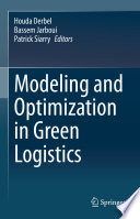 Modeling and Optimization in Green Logistics