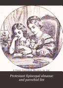 Pdf Protestant Episcopal Almanac and Parochial List