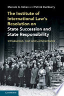 The Institute of International Law s Resolution on State Succession and State Responsibility