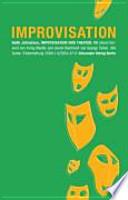 Improvisation und Theater : die Kunst spontan und kreativ zu reagieren