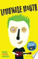 Lemonade Mouth  : Adapted Movie Tie-In Edition
