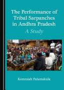 The Performance of Tribal Sarpanches in Andhra Pradesh