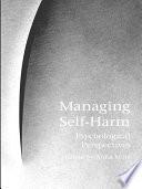 Managing Self Harm