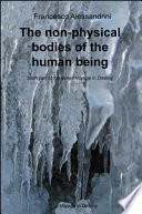 The Non-physical Bodies of the Human Being. Voyage in the Destiny