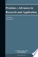 Proteins Advances In Research And Application 2013 Edition Book PDF