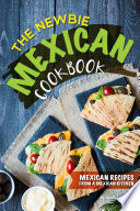 The Newbie Mexican Cookbook Pdf/ePub eBook