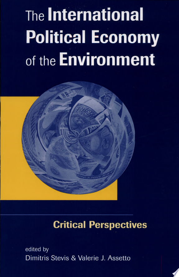 The International Political Economy of the Environment