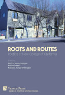 Roots and Routes: Poetics at New College of California [Pdf/ePub] eBook