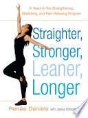 Straighter  Stronger  Leaner  Longer Book