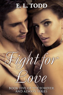 Fight for Love (Forever and Always #5)