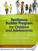 Resilience Builder Program for Children and Adolescents