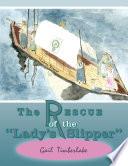 The Rescue Of The Lady S Slipper  Book PDF