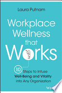 Workplace Wellness That Works Book