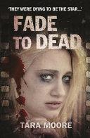 Fade To Dead Book PDF