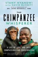 The Chimpanzee Whisperer