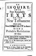 An Enquiry Into Four Remarkable Texts of the New Testament