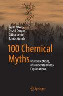 100 Chemical Myths