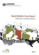 World Wildlife Crime Report 2016 [Pdf/ePub] eBook