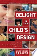 Delight in Your Child's Design