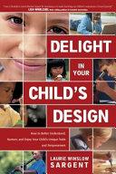 Delight in Your Child s Design