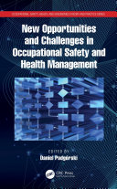New Opportunities and Challenges in Occupational Safety and Health Management Pdf/ePub eBook