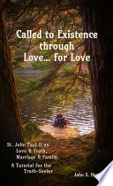 Called to Existence through Love    for Love