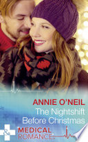 The Nightshift Before Christmas  Mills   Boon Medical   Christmas Eve Magic  Book 2