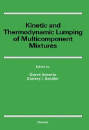 Kinetic and thermodynamic lumping of multicomponent mixtures