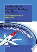 Leadership For Change In Teacher Education
