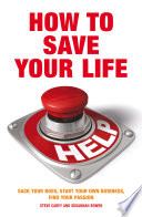 How To Save Your Life