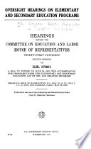 Oversight Hearings on Elementary and Secondary Education Programs