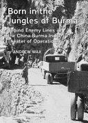 Born in the Jungles of Burma ebook